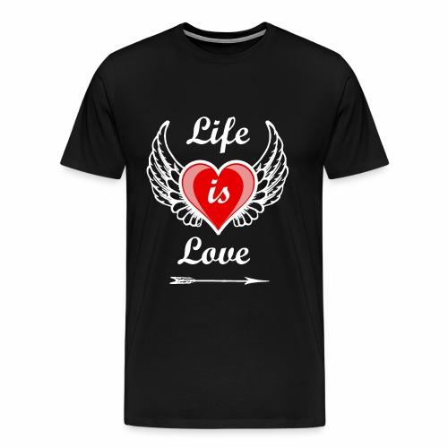 Life is Love - Männer Premium T-Shirt