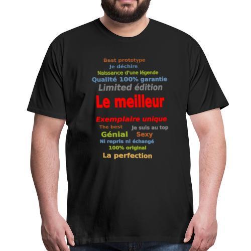 t shirt le meilleur sweat shirt coque et mugs - T-shirt Premium Homme