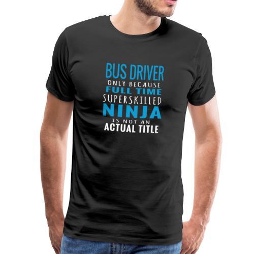 Bus Fahrer - Männer Premium T-Shirt