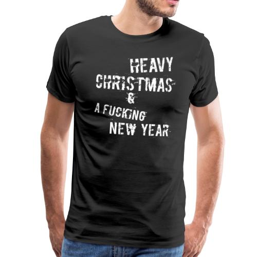 Heavy christmas and a fucking new year - Männer Premium T-Shirt