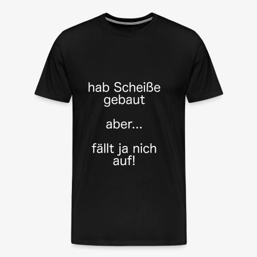 fällt ja nich auf! - weiß - Männer Premium T-Shirt