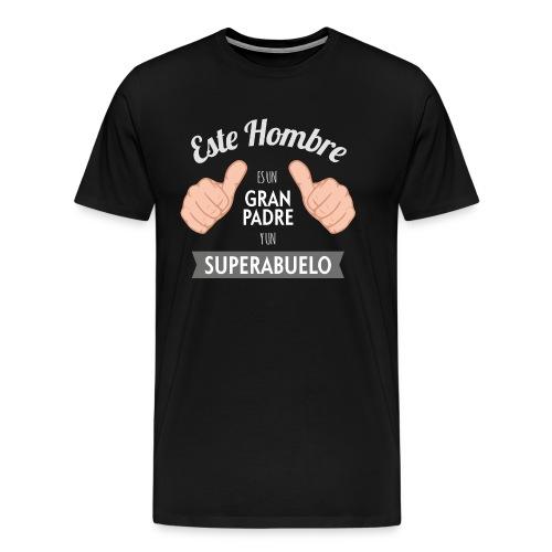 Este Hombre Es Un Gran Padre y Un Superabuelo - Camiseta premium hombre