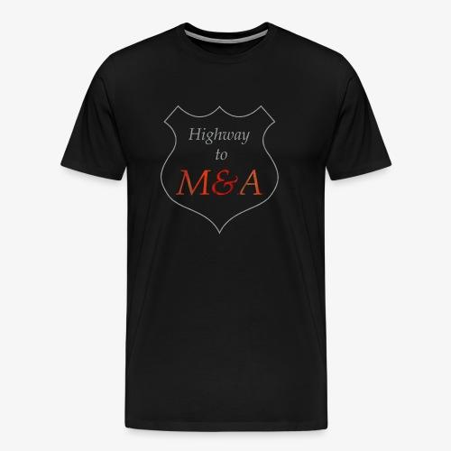 Highway ins M&A - Männer Premium T-Shirt
