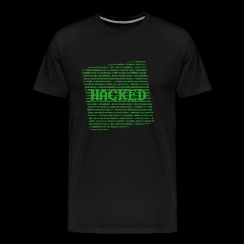 Hacked - Herre premium T-shirt