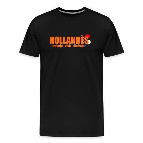 Hollandès, trabajo - vivir - disfrutar - Mannen Premium T-shirt