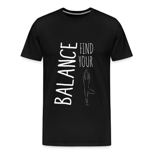 Find Your Balance - Men's Premium T-Shirt