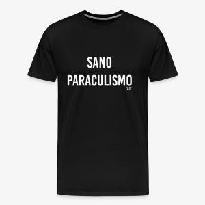 sano paraculismo - Maglietta Premium da uomo
