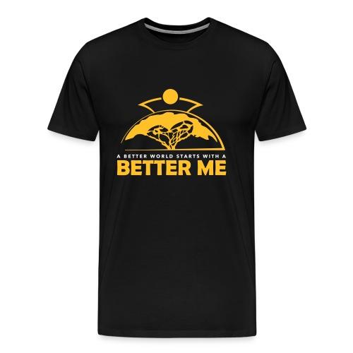 Better Me - Männer Premium T-Shirt