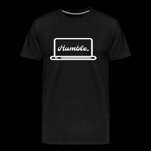 Humble - Männer Premium T-Shirt