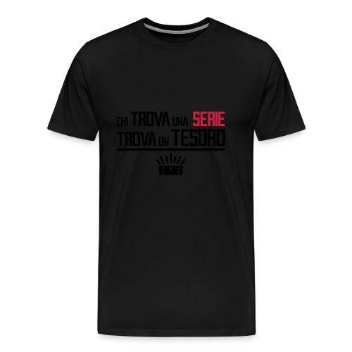 Chi trova una serie.. - Maglietta Premium da uomo