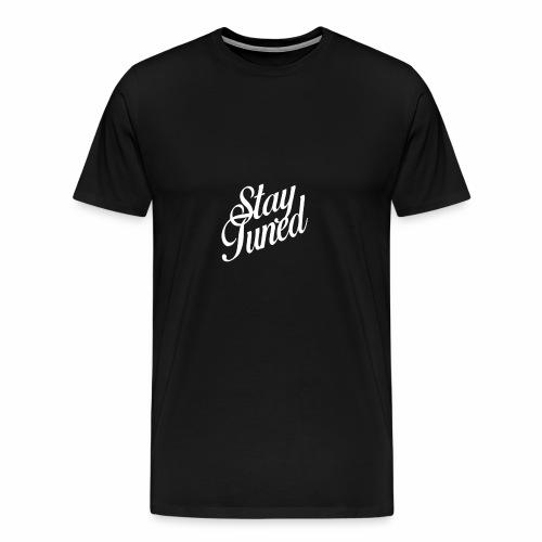 Restez à l'écoute - T-shirt Premium Homme