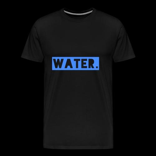 Water - Männer Premium T-Shirt