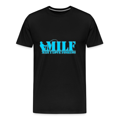Milf man i love fishing - Mannen Premium T-shirt