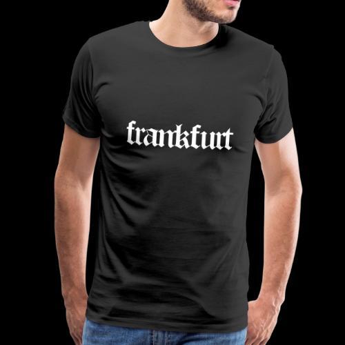 Frankfurt Frankfurt - Männer Premium T-Shirt