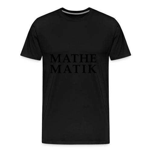 Mathematik - Männer Premium T-Shirt