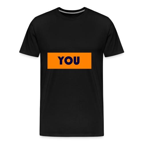 YOU - Männer Premium T-Shirt
