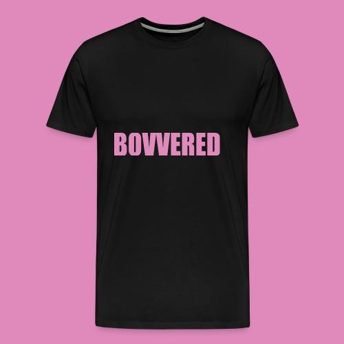 BOVVERED - Men's Premium T-Shirt