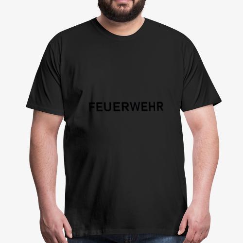 Feuerwehr Schriftzug - Männer Premium T-Shirt