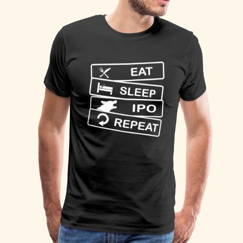 Hundesport T-Shirt IPO Eat Sleep Repeat - Männer Premium T-Shirt