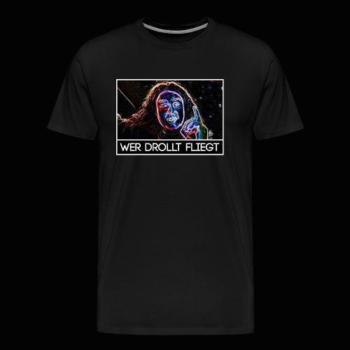 Wer drollt fliegt - Drachenlord - Männer Premium T-Shirt