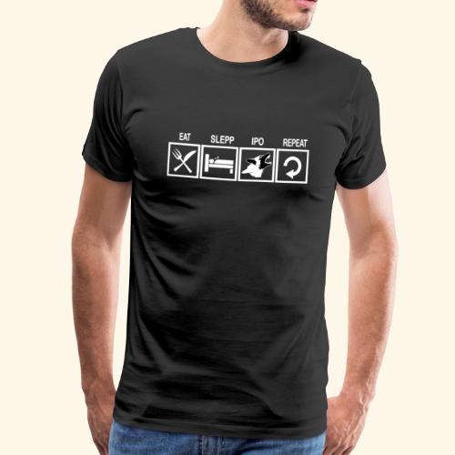 Hundsport T-Shirt IPO Training Eat Sleep Repeat - Männer Premium T-Shirt