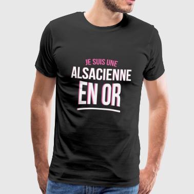 je suis une Alsacienne en or cadeau idée humour - T-shirt Premium Homme