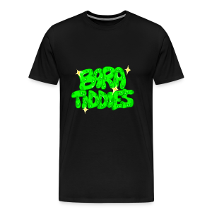 Bara Tiddies - Men's Premium T-Shirt