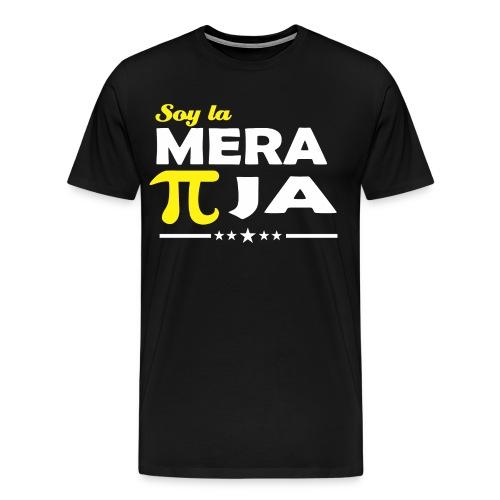 CAMISETA SOY LA MERA PIJA - Camiseta premium hombre