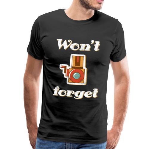 Won't forget - Vintage Camera Design T-Shirt - Männer Premium T-Shirt