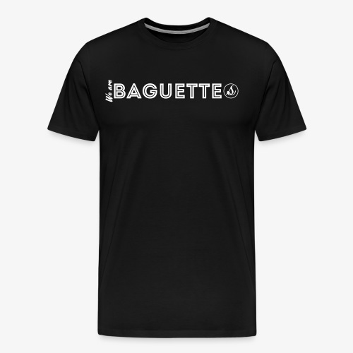 We Are Baguette Straight By Catwo - T-shirt Premium Homme