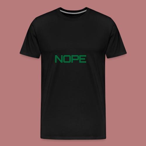 Nope - Männer Premium T-Shirt