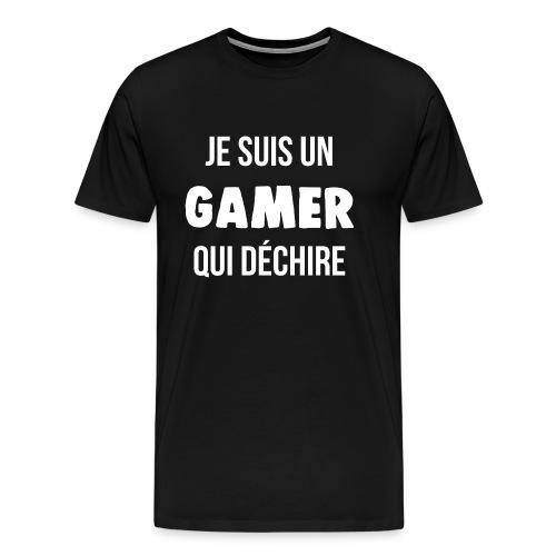 je suis un gamer qui déchire geek - T-shirt Premium Homme
