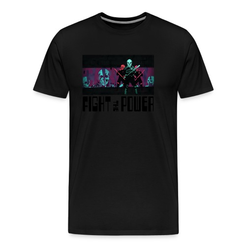 Fight The Power - Men's Premium T-Shirt
