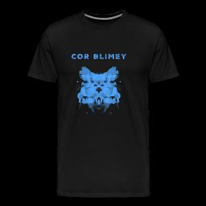 Cor Blimey - Männer Premium T-Shirt