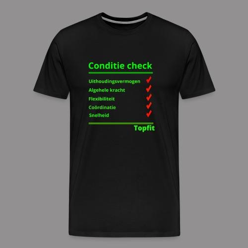 Conditie Check - Mannen Premium T-shirt