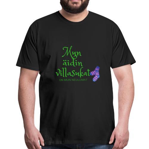 Mun äidin villasukat on mun neulomat - Miesten premium t-paita