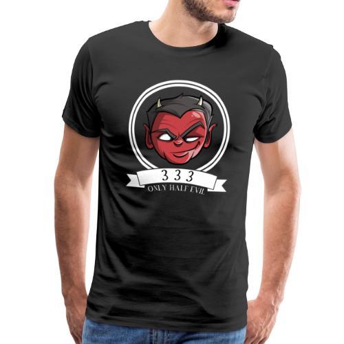 Half Evil 333 - Männer Premium T-Shirt