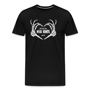 WAITING FOR WEAK HANDS - #BTFD - Men's Premium T-Shirt