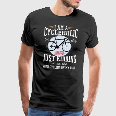 Jag är en cykelholic på vägen till återhämtning - Premium-T-shirt herr