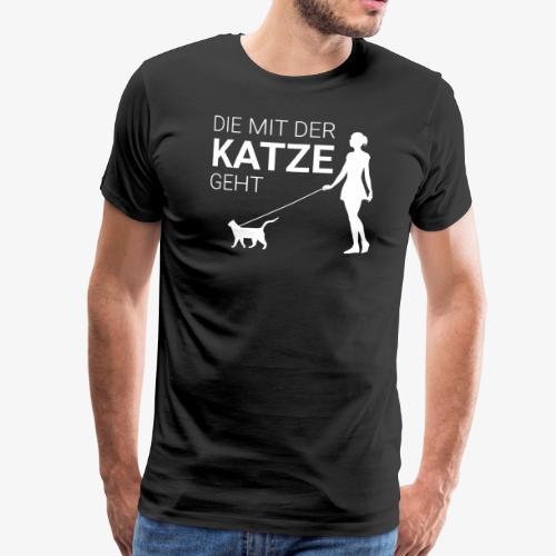 Die mit der Katze geht - Männer Premium T-Shirt