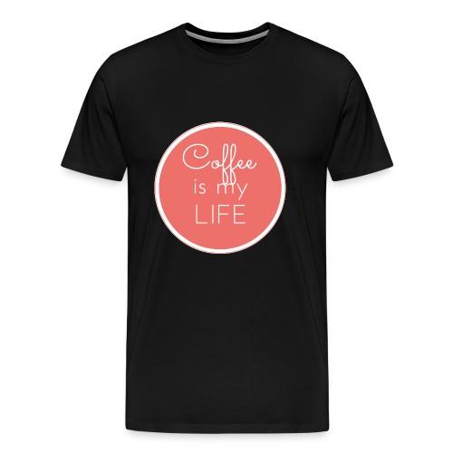Coffee is my life - Camiseta premium hombre