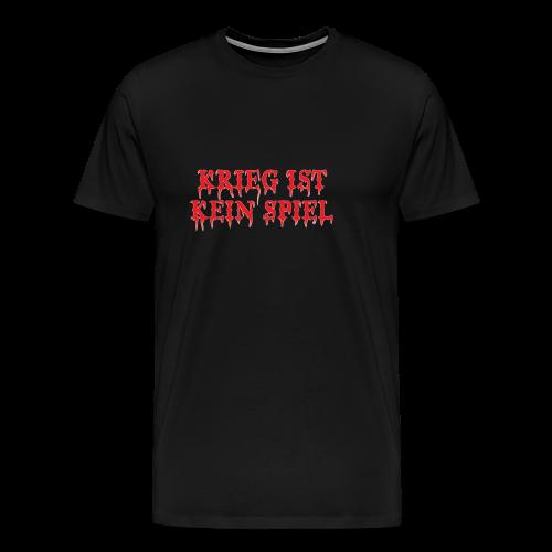 Krieg ist kein Spiel Modell: Slogan - gegen Krieg - Männer Premium T-Shirt