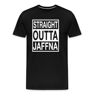 STRAIGHT OUTTA JAFFNA - Men's Premium T-Shirt