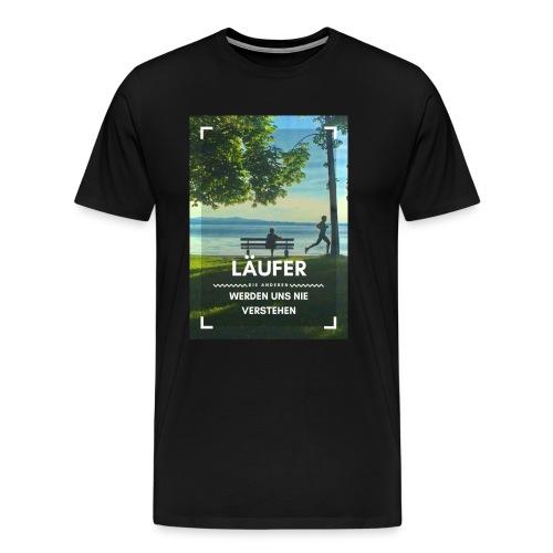 Läufer - die meisten werden uns nie verstehen - Männer Premium T-Shirt