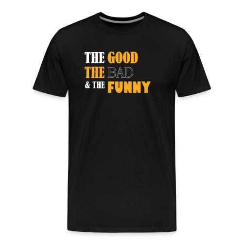 FALLENV3GAS | 'The Good the Bad & the Funny' - Men's Premium T-Shirt