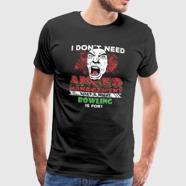 Anger Management - BOWLING - Premium-T-shirt herr