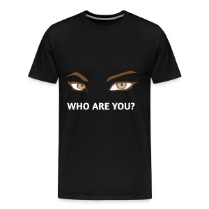Men ! Who are you Man - T-shirt Premium Homme
