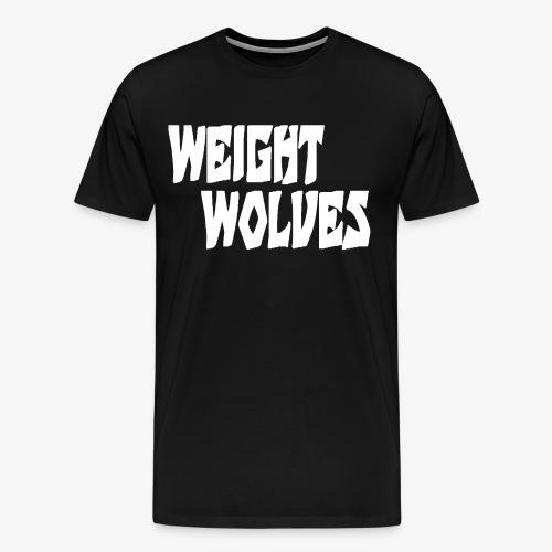WEIGHT WOLVES FINAL WHITE - Männer Premium T-Shirt