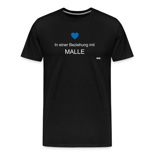 In einer Beziehung mit Malle - Männer Premium T-Shirt