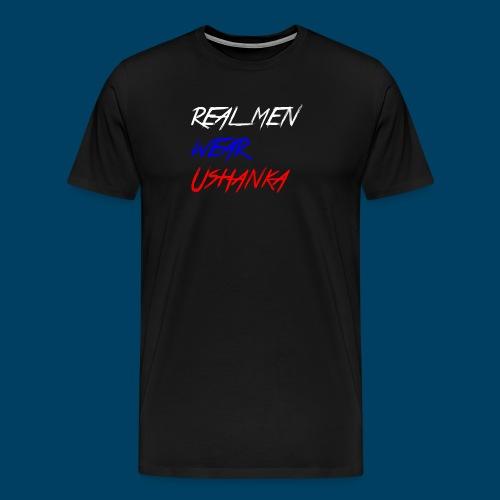 real men wear ushanka - Premium-T-shirt herr